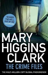 The Crime Files - Mary Higgins Clark