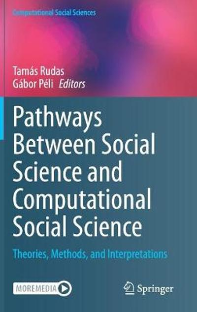 Pathways Between Social Science and Computational Social Science - Tamas Rudas