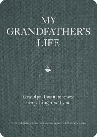 My Grandfather's Life - Editors of Chartwell Books