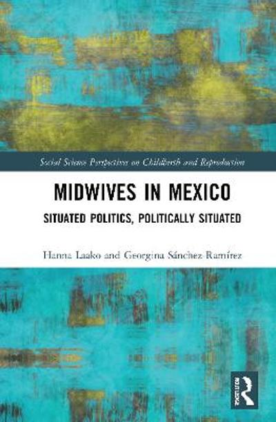 Midwives in Mexico - Hanna Laako