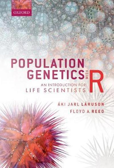 Population Genetics with R - Aki Jarl Laruson