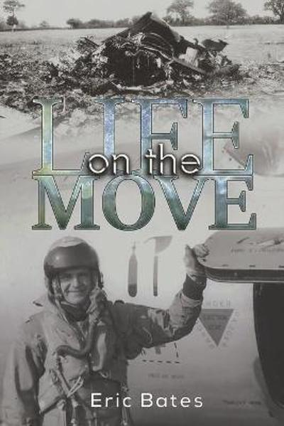 Life on the Move - Eric Bates