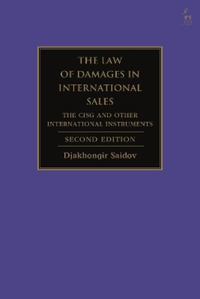 The Law of Damages in International Sales - Professor Djakhongir Saidov
