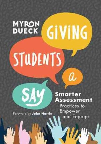 Giving Students a Say - Myron Dueck