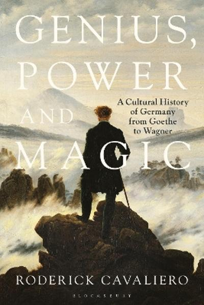 Genius, Power and Magic - Roderick Cavaliero