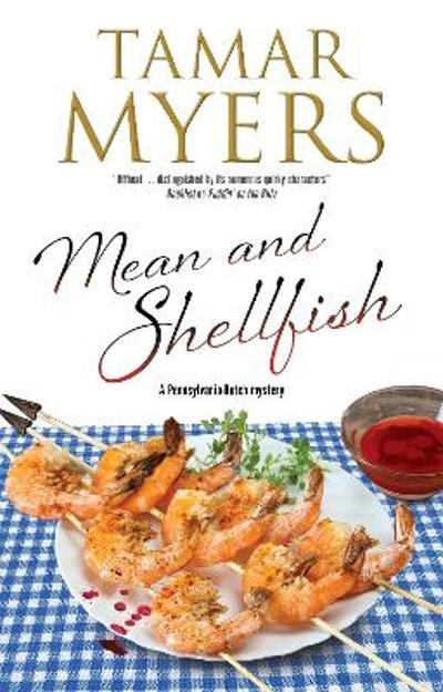 Mean and Shellfish - Tamar Myers