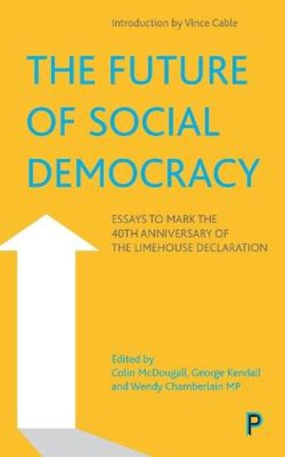 The Future of Social Democracy - Colin McDougall