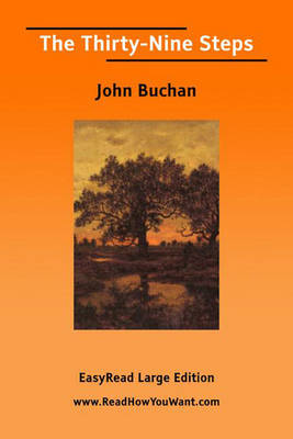 The Thirty-Nine Steps [EasyRead Large Edition] - John Buchan