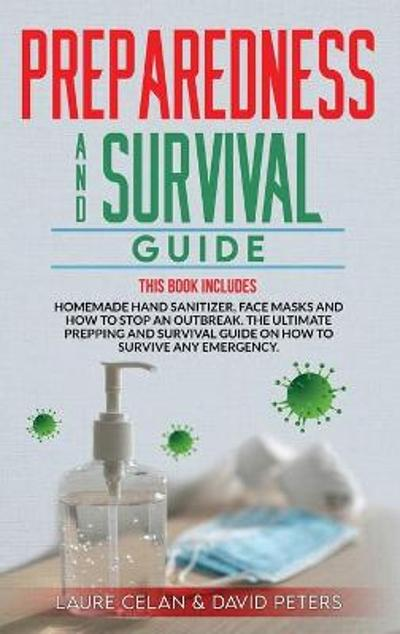 Preparedness and Survival Guide - David Peters