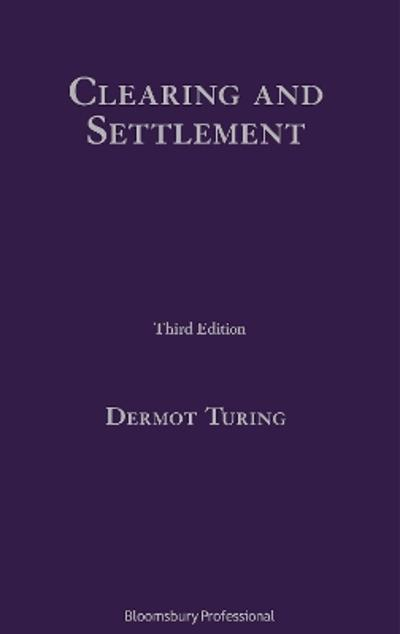 Clearing and Settlement - Dermot Turing