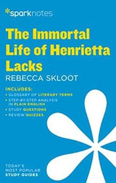 The Immortal Life of Henrietta Lacks by Rebecca Skloot - SparkNotes
