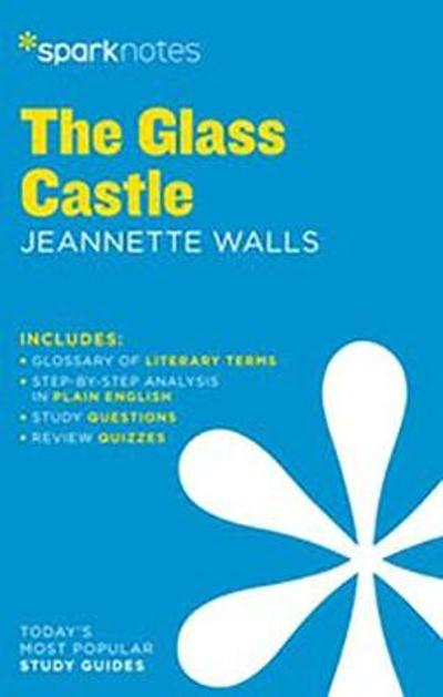 The Glass Castle by Jeannette Walls - Sparknotes