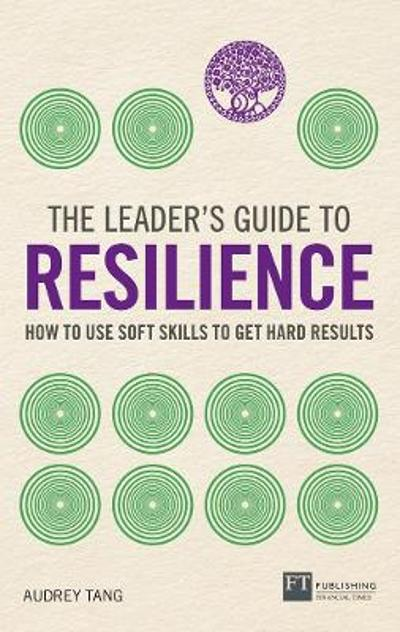The Leader's Guide to Resilience - Audrey Tang