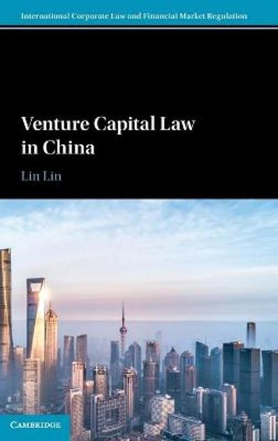 Venture Capital Law in China - LIN Lin