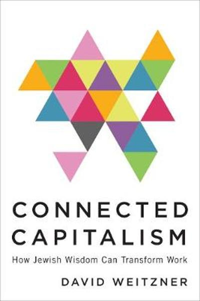 Connected Capitalism - David Weitzner