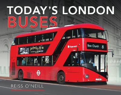 Today's London Buses - Reiss O'Neill