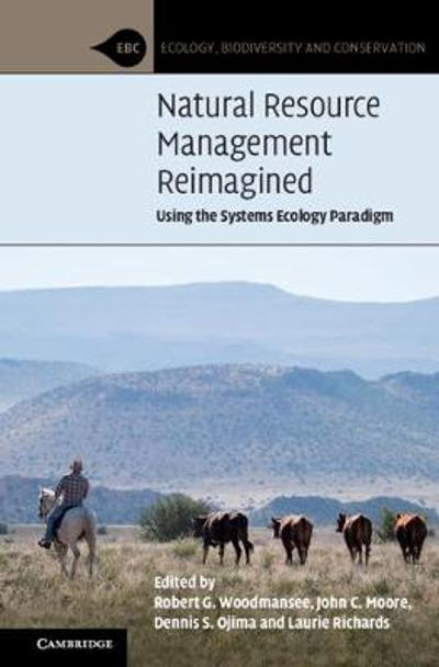Natural Resource Management Reimagined - Robert G. Woodmansee