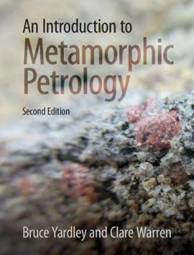 An Introduction to Metamorphic Petrology - Bruce Yardley