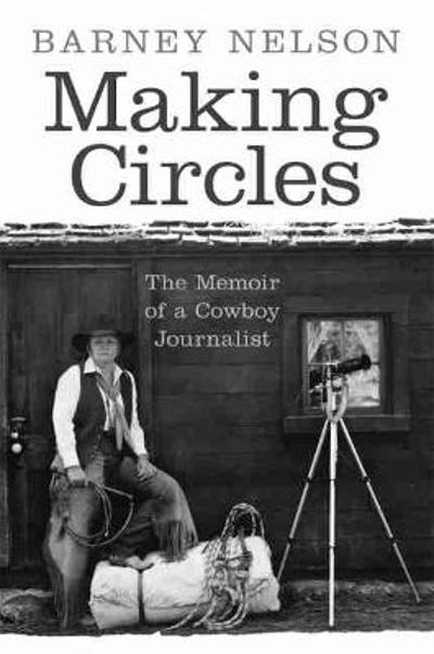 Making Circles - Barney Nelson