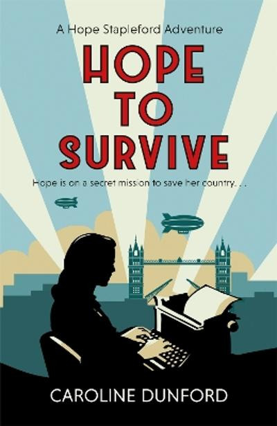 Hope to Survive - Caroline Dunford