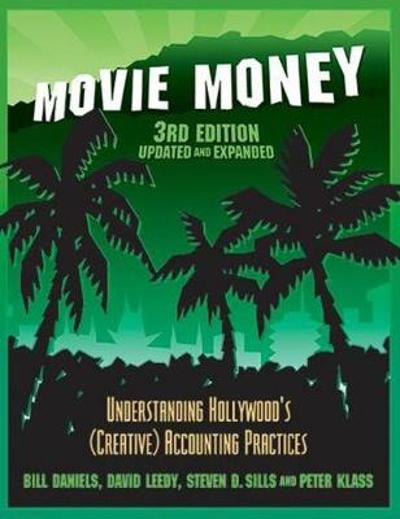 Movie Money 3rd Edition (Updated and Expanded) - Bill Daniels
