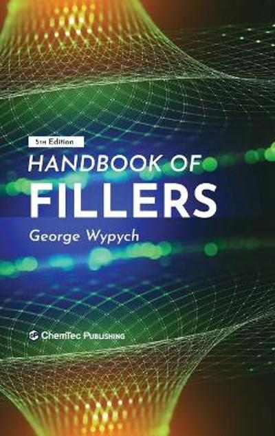 Handbook of Fillers - George Wypych