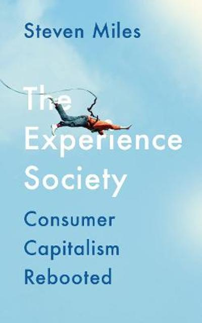 The Experience Society - Steven Miles