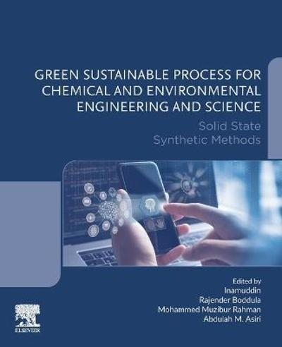 Green Sustainable Process for Chemical and Environmental Engineering and Science - Inamuddin
