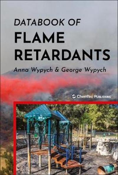 Databook of Flame Retardants - Anna Wypych