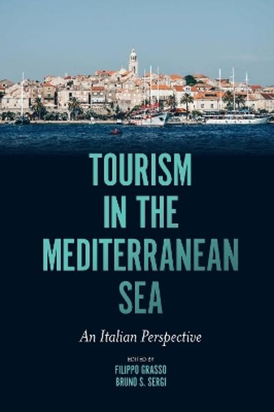 Tourism in the Mediterranean Sea - Filippo Grasso