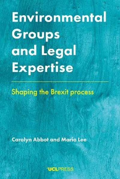 Environmental Groups and Legal Expertise - Carolyn Abbot