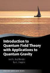 Introduction to Quantum Field Theory with Applications to Quantum Gravity - Iosif L. Buchbinder Ilya Shapiro