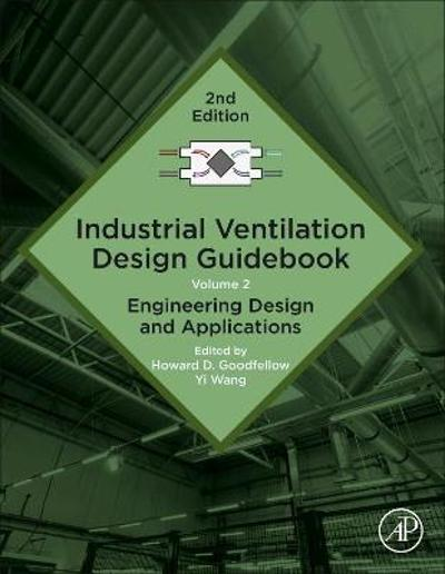 Industrial Ventilation Design Guidebook - Howard D. Goodfellow