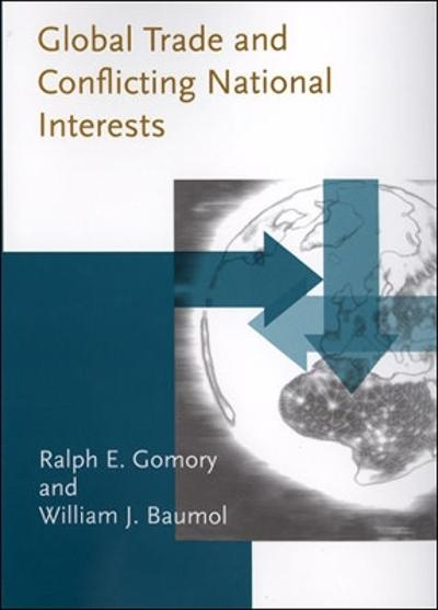 Global Trade and Conflicting National Interests - Ralph E. Gomory