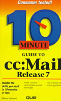 10 Minute Guide to cc Mail 7 - Sue Plumley