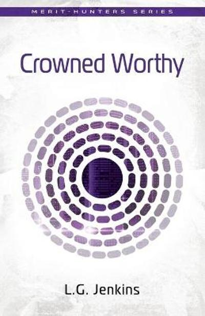 Crowned Worthy - L.G. Jenkins