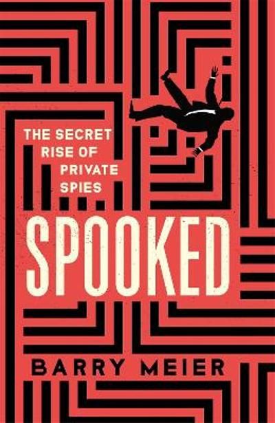 Spooked - Barry Meier