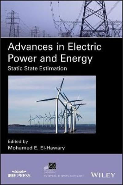 Advances in Electric Power and Energy - Mohamed E. El-Hawary