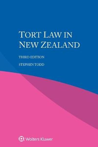 Tort Law in New Zealand - Stephen Todd