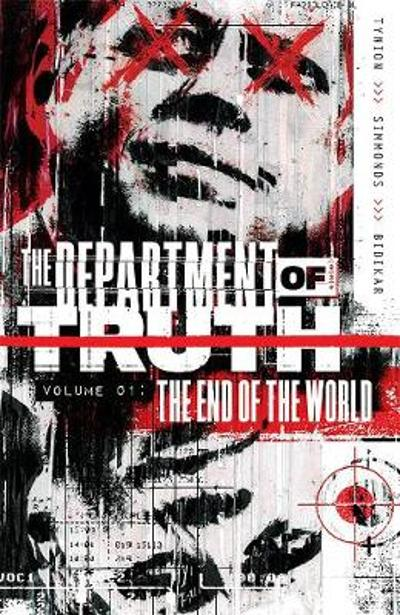 Department of Truth, Vol 1: The End Of The World - James Tynion IV