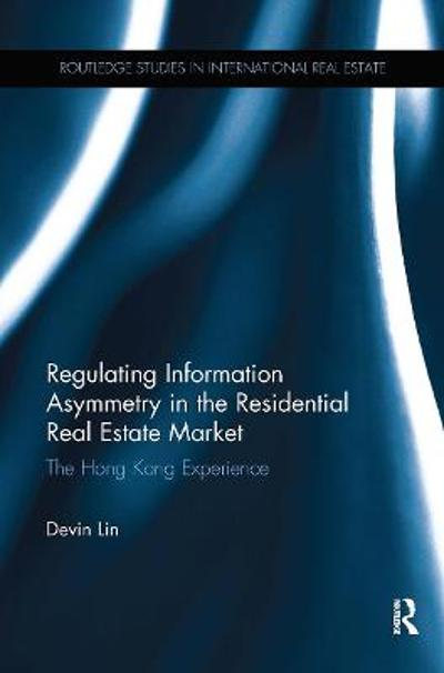 Regulating Information Asymmetry in the Residential Real Estate Market - Devin Lin