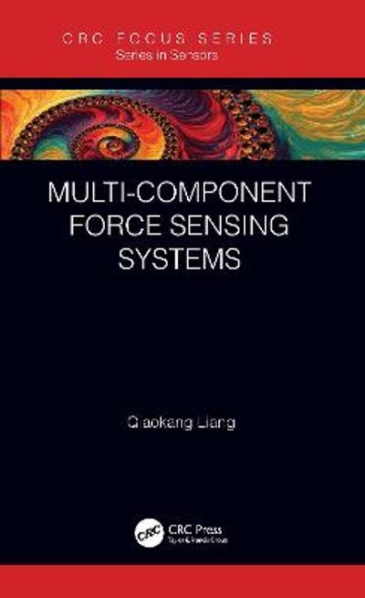 Multi-Component Force Sensing Systems - Qiaokang Liang