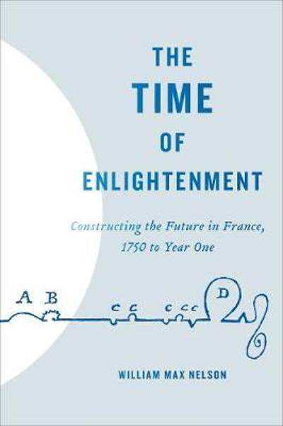 The Time of Enlightenment - William Max Nelson