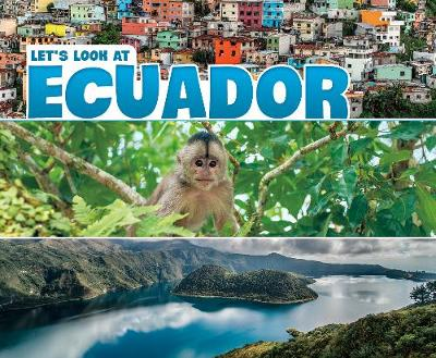 Let's Look at Ecuador - Mary Boone