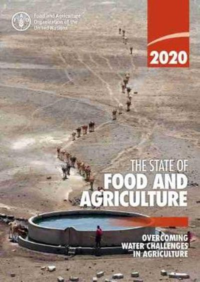 The state of food and agriculture 2020 - Food and Agriculture Organization