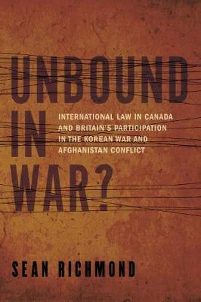 Unbound in War? - Sean Richmond