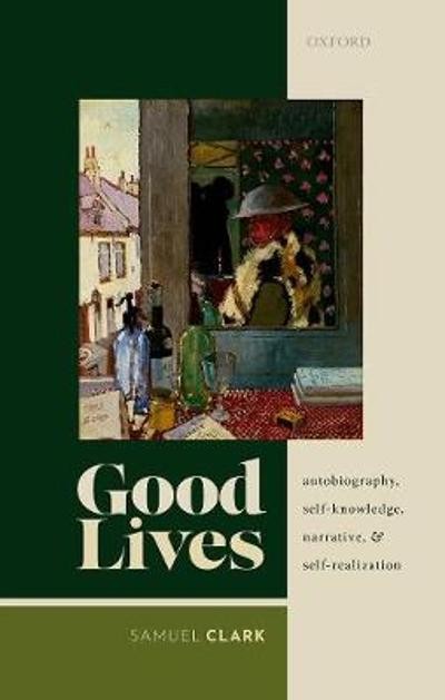 Good Lives - Samuel Clark