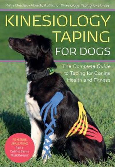 Kinesiology Taping for Dogs - Katja Bredlau-Morich