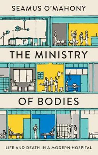 The Ministry of Bodies - Seamus O'Mahony