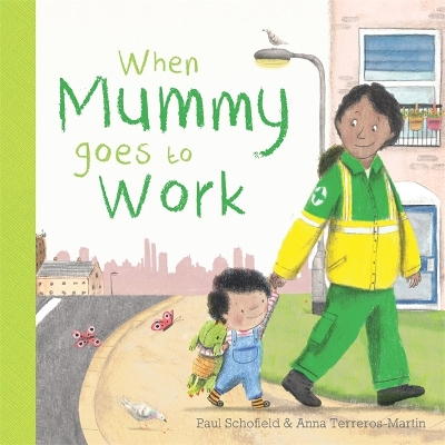 When Mummy Goes to Work - Paul Schofield
